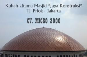 "Kubah Masjid ""Jaya Konstruksi"" Jakarta"