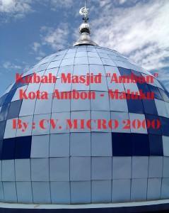 """Kubah Masjid """"Ambon"""" Maluku"""